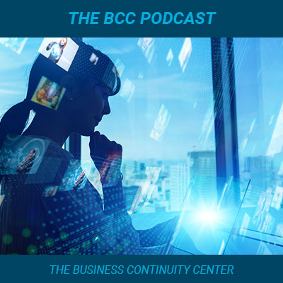 Listen to the Business Continuity Center Podcast